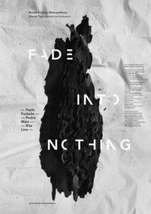 Fade Into Nothing, de Rita Lino, Pedro Maia, Paulo Furtado – Outros Olhares (2019)