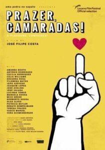 Prazer, Camaradas!, de José Filipe Costa – Selecção Caminhos (2019)