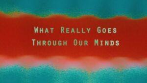 What Really Goes Through Our Minds: The Times They Are A-Changin, de Gonçalo Nogueiro Neves / Valentina Caetano – Selecção Ensaios (2019)